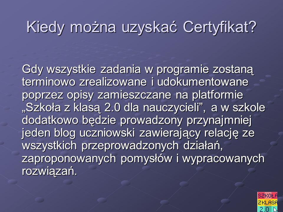 Kiedy można uzyskać Certyfikat.
