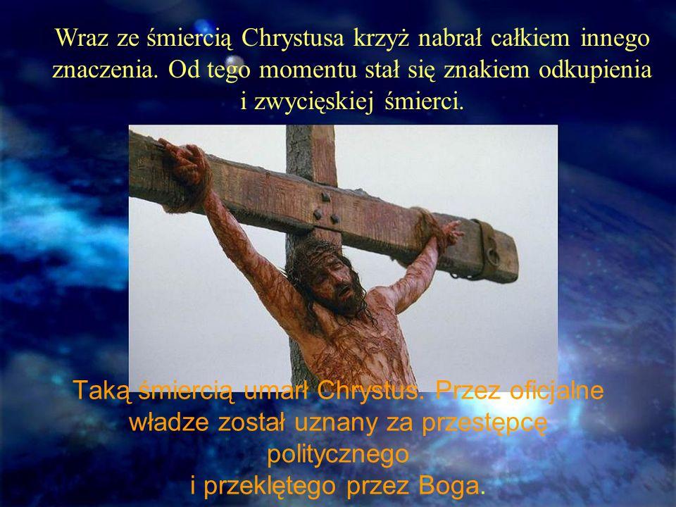W kulturze rzymskiej, z którą chrześcijaństwo jest ściśle związane, krzyż był symbolem hańby, ohydy.