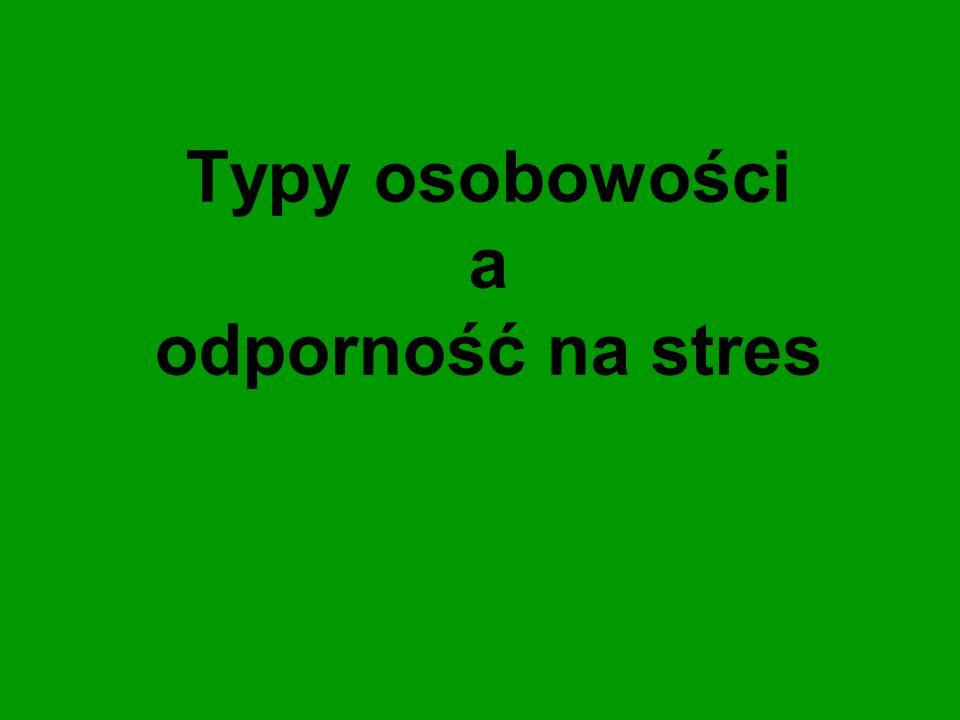 Typy osobowości a odporność na stres