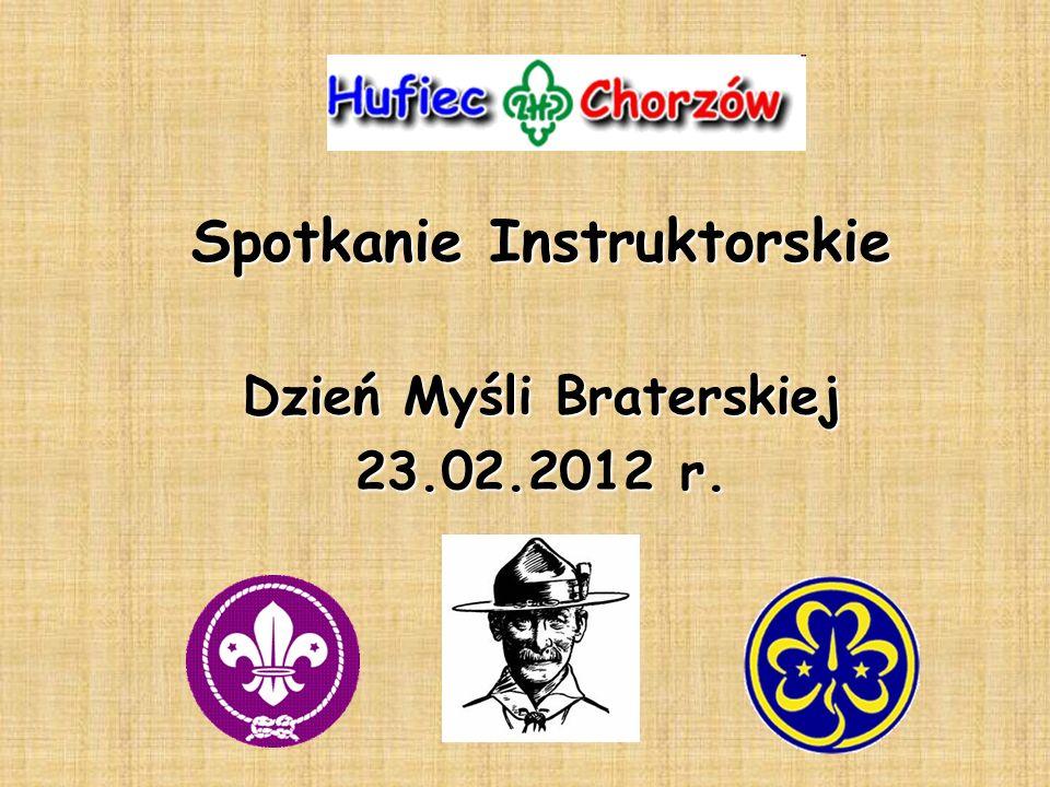Spotkanie Instruktorskie Dzień Myśli Braterskiej 23.02.2012 r.