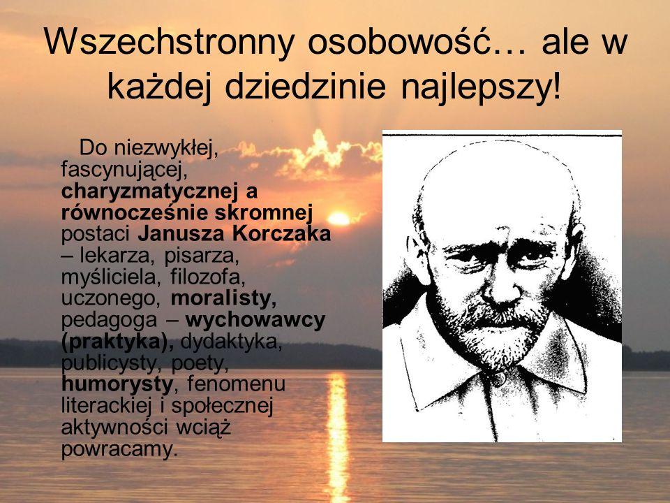 Wszechstronny osobowość… ale w każdej dziedzinie najlepszy! Do niezwykłej, fascynującej, charyzmatycznej a równocześnie skromnej postaci Janusza Korcz