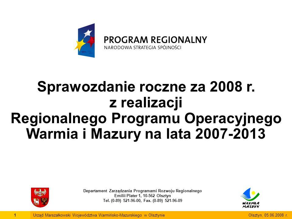 22Urząd Marszałkowski Województwa Warmińsko-Mazurskiego w Olsztynie Olsztyn, 05.06.2009 r.