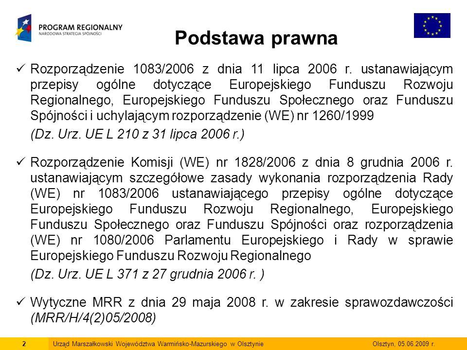 13Urząd Marszałkowski Województwa Warmińsko-Mazurskiego w Olsztynie Olsztyn, 05.06.2009 r.