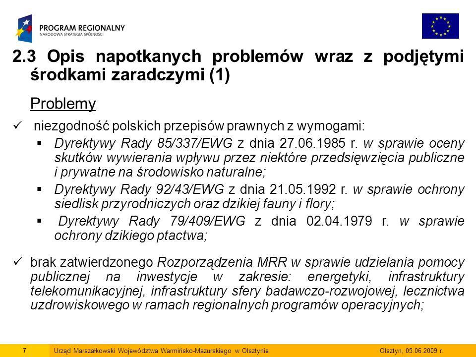 8Urząd Marszałkowski Województwa Warmińsko-Mazurskiego w Olsztynie Olsztyn, 05.06.2009 r.