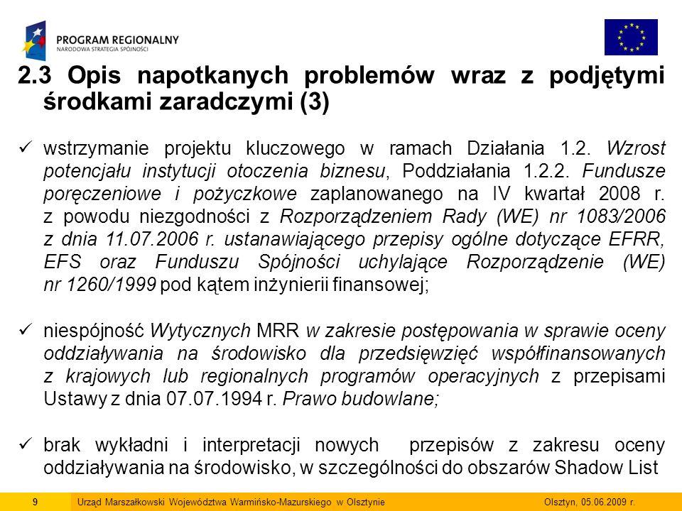 20Urząd Marszałkowski Województwa Warmińsko-Mazurskiego w Olsztynie Olsztyn, 05.06.2009 r.