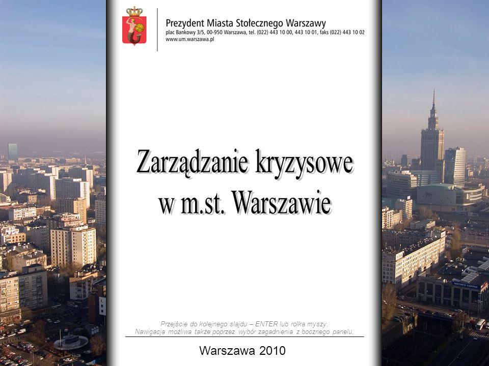 Warszawa 2010 Przejście do kolejnego slajdu – ENTER lub rolka myszy.