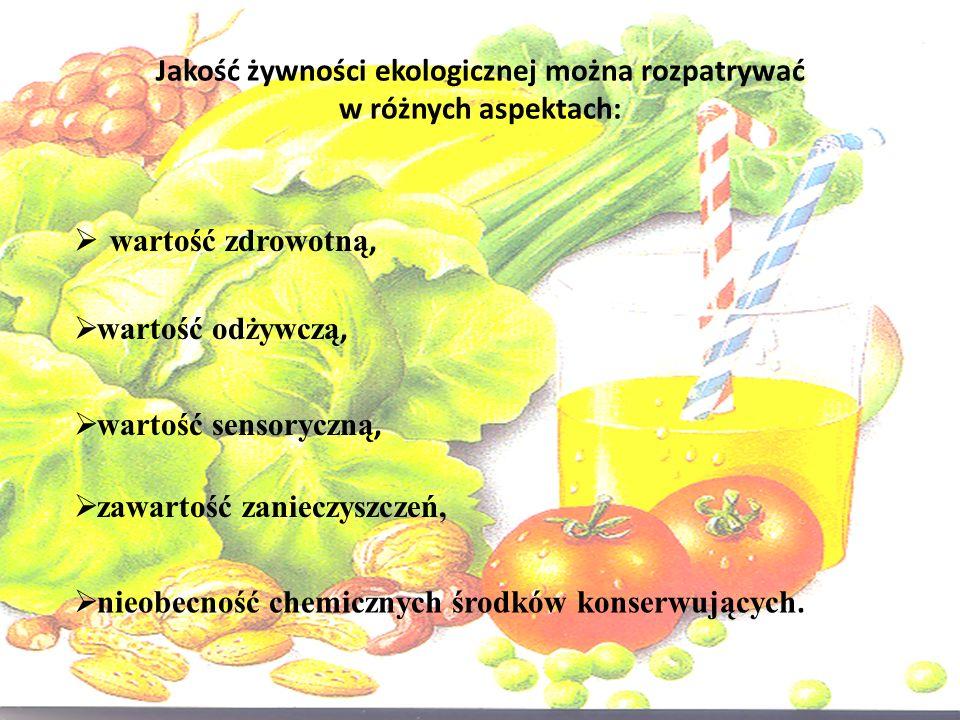 Jakość żywności ekologicznej można rozpatrywać w różnych aspektach: wartość zdrowotną, wartość odżywczą, wartość sensoryczną, zawartość zanieczyszczeń