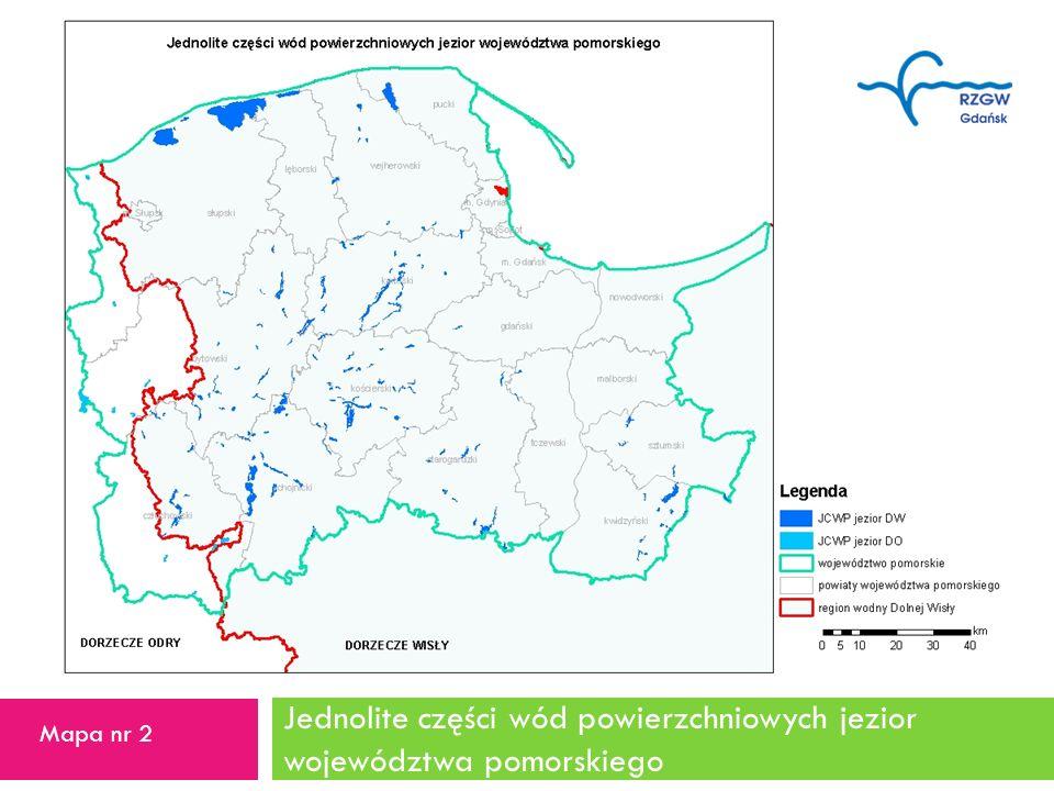 Jednolite części wód powierzchniowych jezior województwa pomorskiego 10 Mapa nr 2