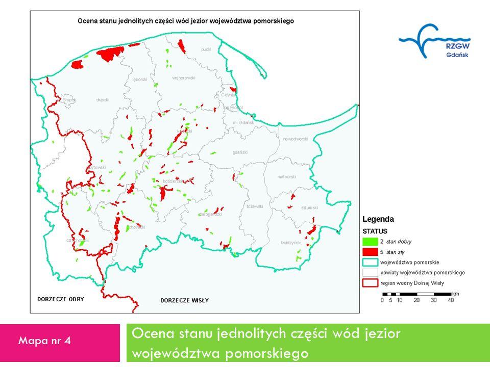 Ocena stanu jednolitych części wód jezior województwa pomorskiego 18 Mapa nr 4