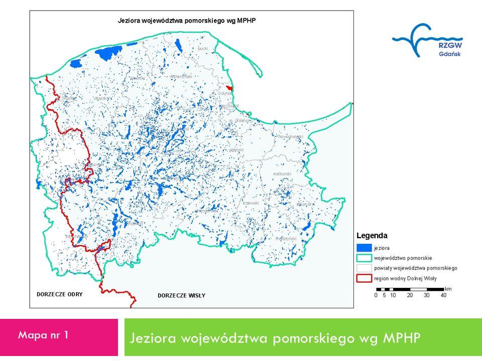Jeziora województwa pomorskiego wg MPHP 3 Mapa nr 1