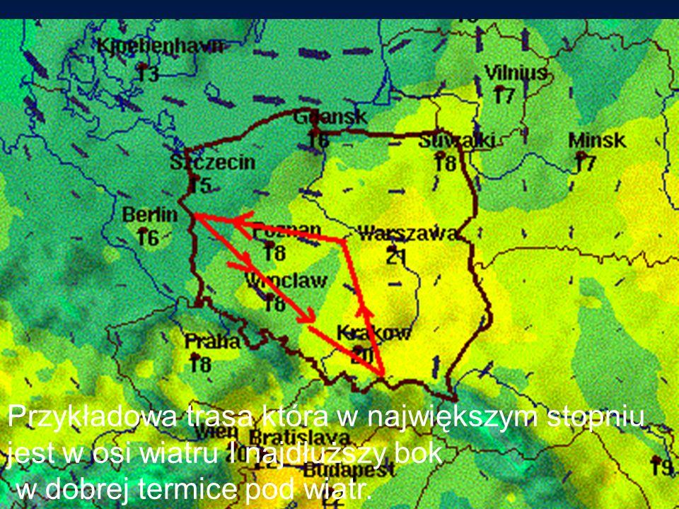 Przykładowa trasa która w największym stopniu jest w osi wiatru I najdłuższy bok w dobrej termice pod wiatr.