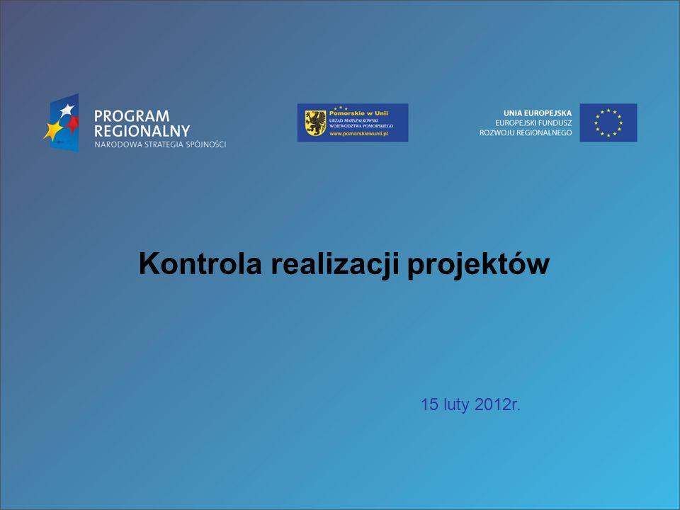 Kontrola realizacji projektów 15 luty 2012r.