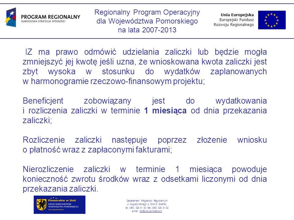 Regionalny Program Operacyjny dla Województwa Pomorskiego na lata 2007-2013 Departament Programów Regionalnych ul.