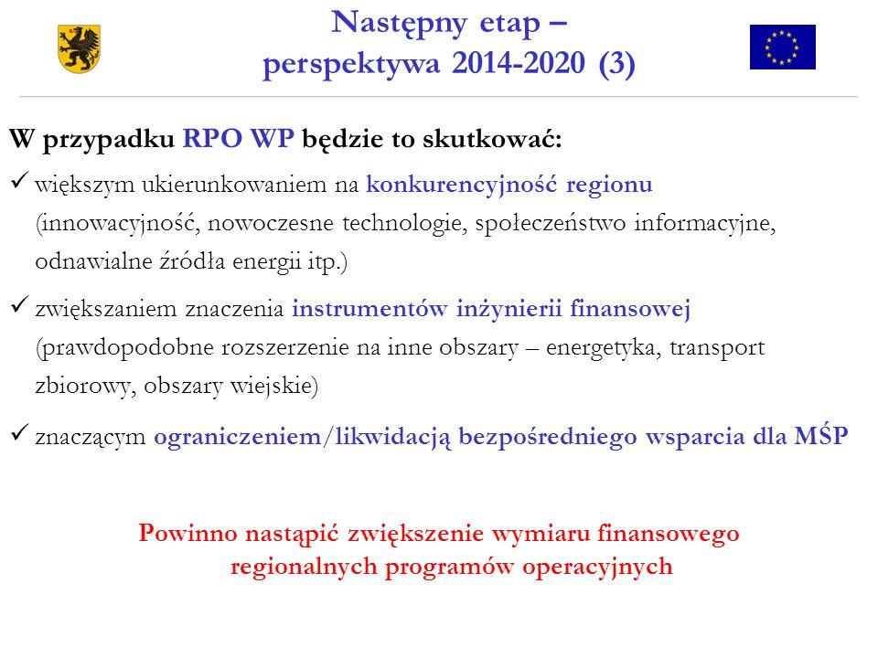 W przypadku RPO WP będzie to skutkować: większym ukierunkowaniem na konkurencyjność regionu (innowacyjność, nowoczesne technologie, społeczeństwo info