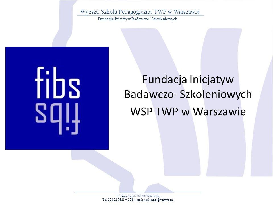 CELE FUNDACJI Ul.Drawska 27 02-202 Warszawa Tel.