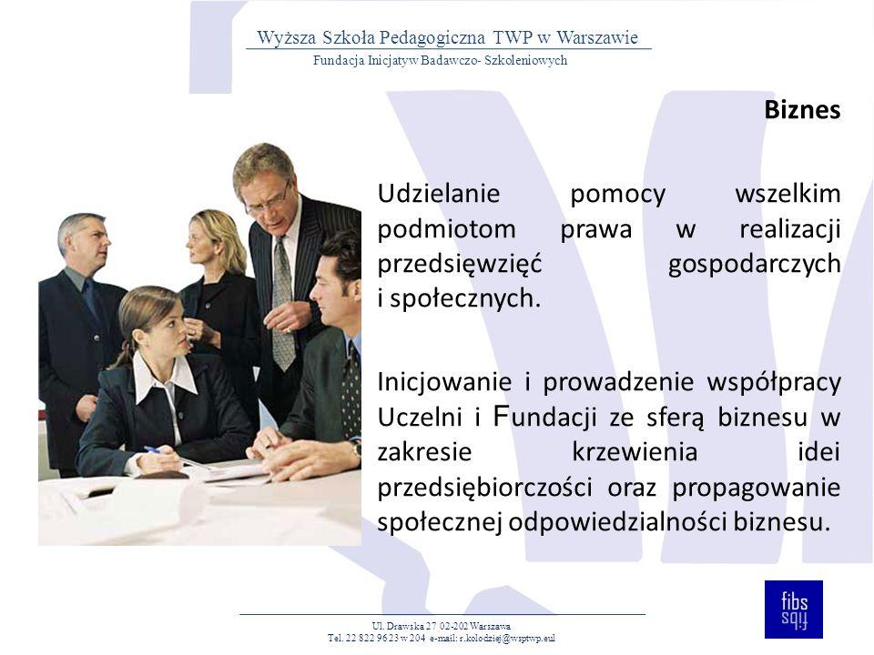 Biznes Udzielanie pomocy wszelkim podmiotom prawa w realizacji przedsięwzięć gospodarczych i społecznych.
