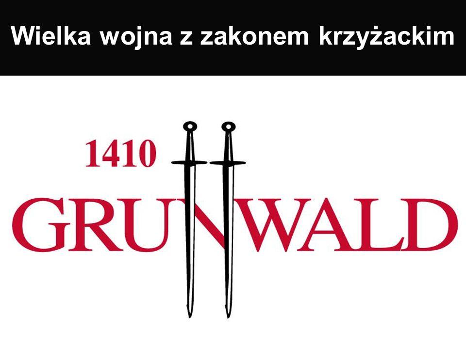 Jeśli jesteś ochrzczony bierzmuję cię mieczem … Czyli geneza wielkiego starcia z Krzyżakami Ulrich von Jungingen Władysław Jagiełło