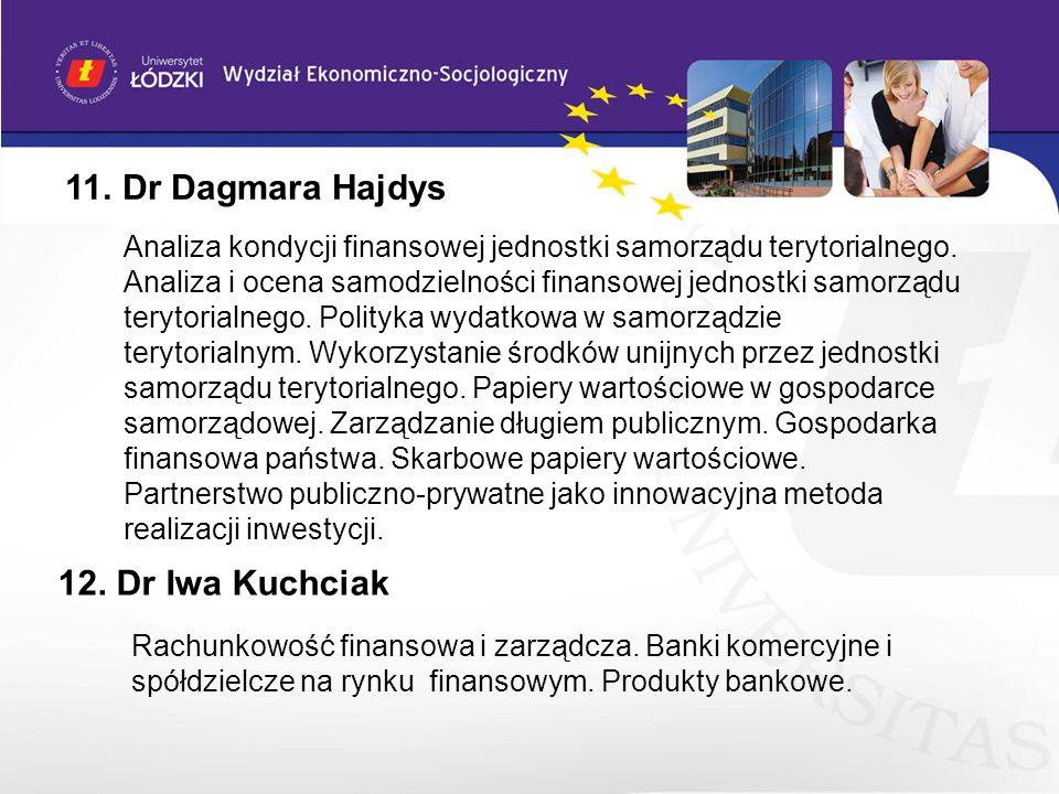 11. Dr Dagmara Hajdys Analiza kondycji finansowej jednostki samorządu terytorialnego. Analiza i ocena samodzielności finansowej jednostki samorządu te