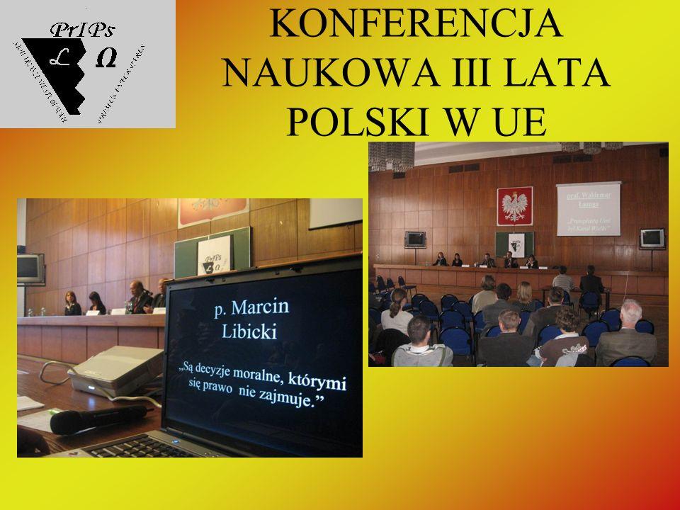 KONFERENCJA NAUKOWA III LATA POLSKI W UE