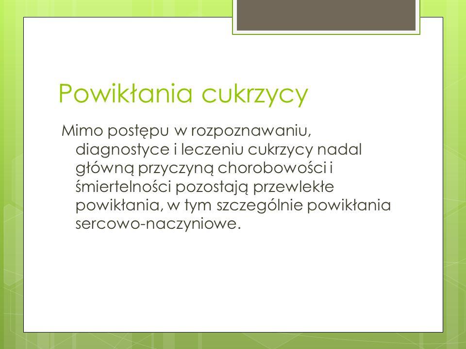 Polskie Towarzystwo Diabetologiczne Wdrożenie odpowiedniego leczenia możliwe jest po ustaleniu właściwego rozpoznania.