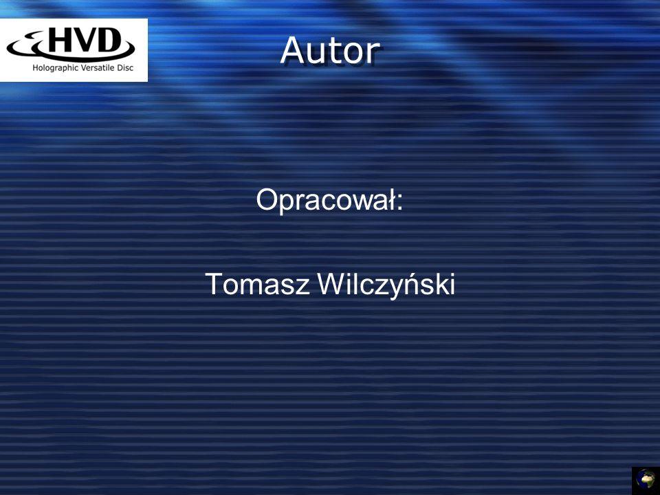 Autor Opracował: Tomasz Wilczyński