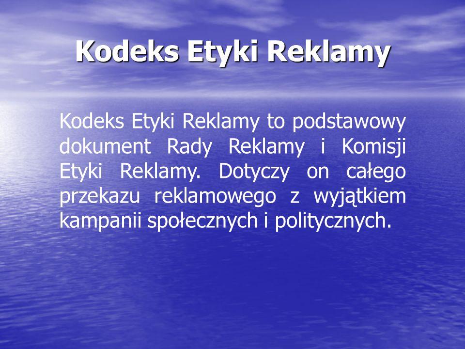 Reklamodawcy Niezależne badania pokazują, że Polacy postrzegają reklamę jako źródło informacji i zwracają szczególną uwagę na jej prawdziwość.