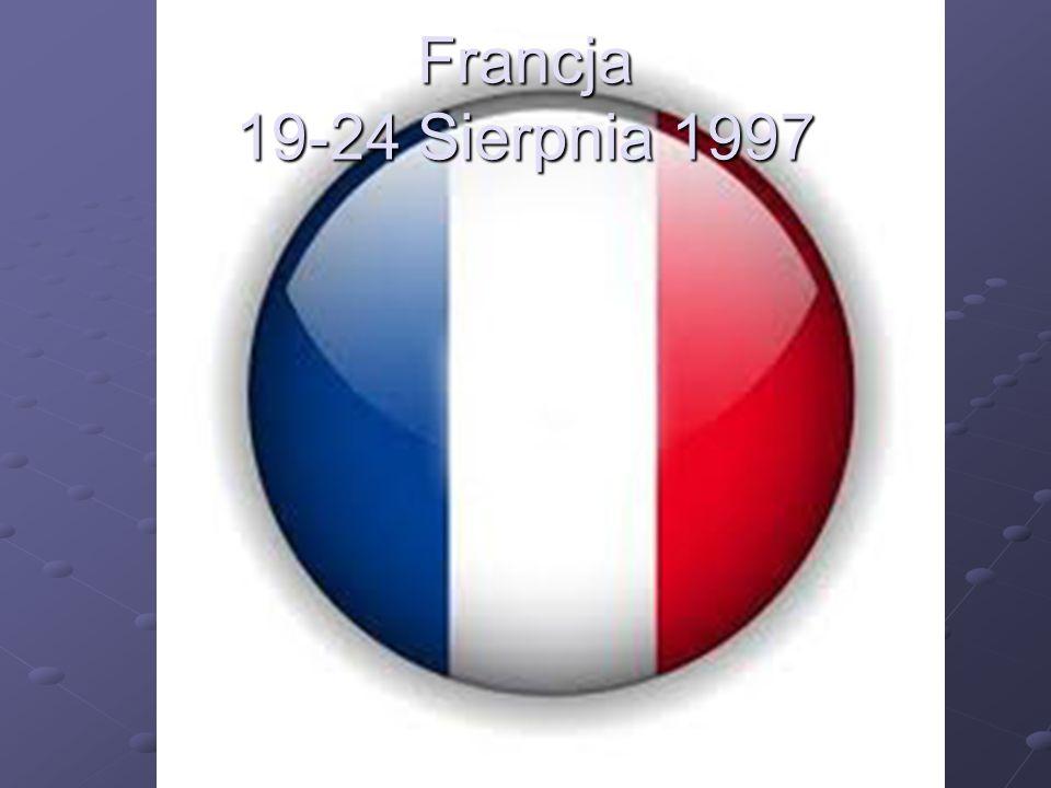 Francja 19-24 Sierpnia 1997
