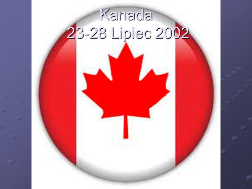Kanada 23-28 Lipiec 2002