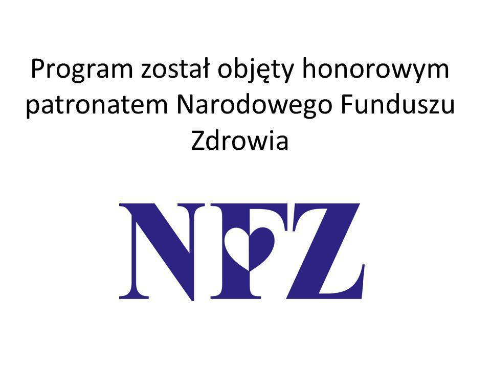 Program został objęty honorowym patronatem Narodowego Funduszu Zdrowia