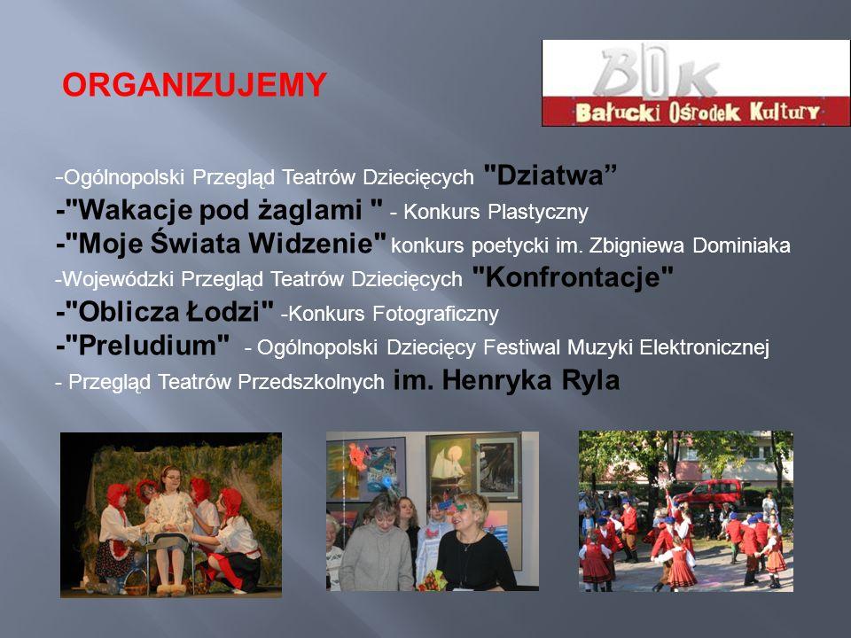 - Ogólnopolski Przegląd Teatrów Dziecięcych