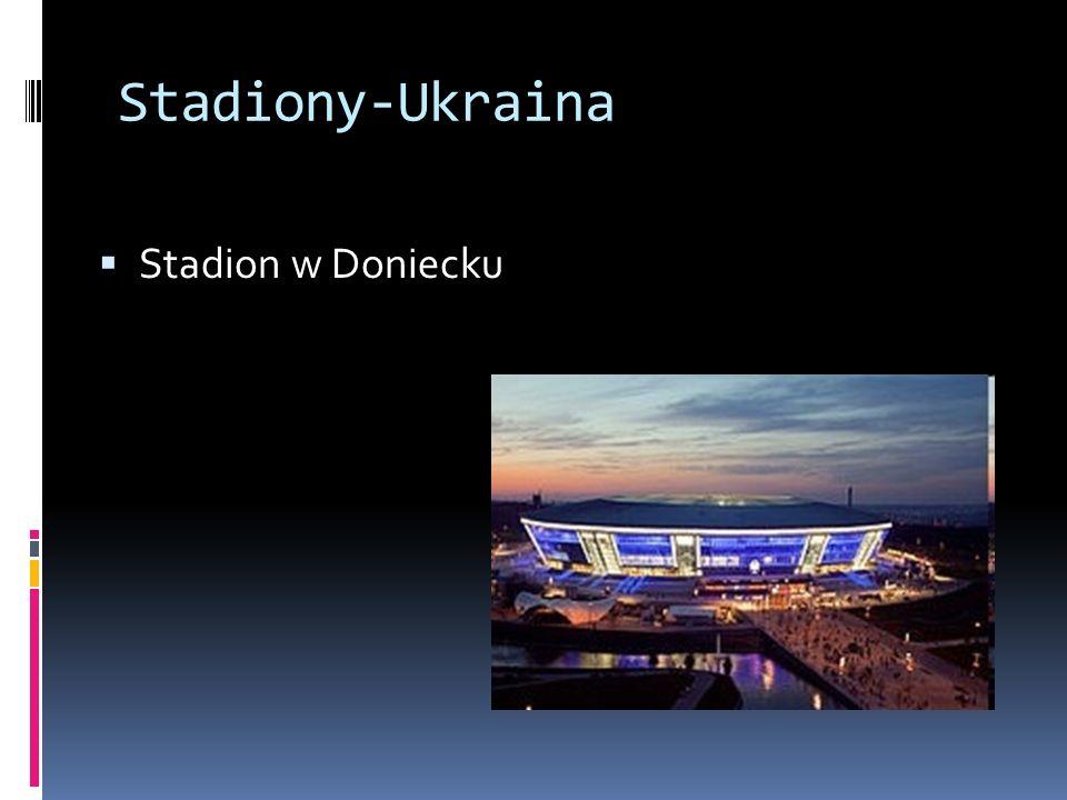 Stadiony-Ukraina Stadion w Doniecku