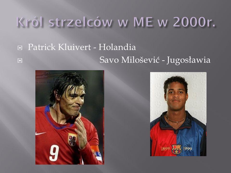 Patrick Kluivert - Holandia Savo Milošević - Jugosławia