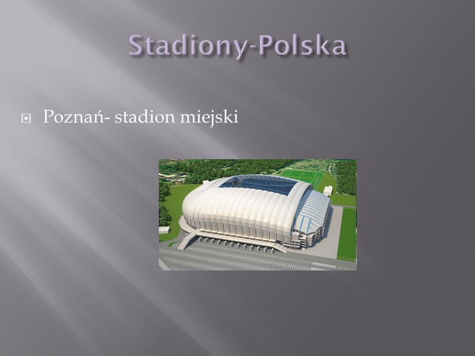 Poznań- stadion miejski