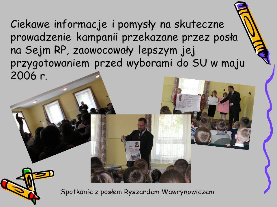 Ciekawe informacje i pomysły na skuteczne prowadzenie kampanii przekazane przez posła na Sejm RP, zaowocowały lepszym jej przygotowaniem przed wyboram