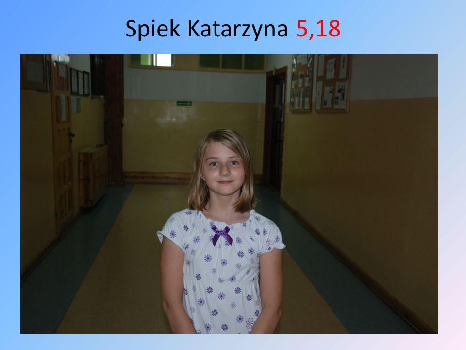 Spiek Katarzyna 5,18
