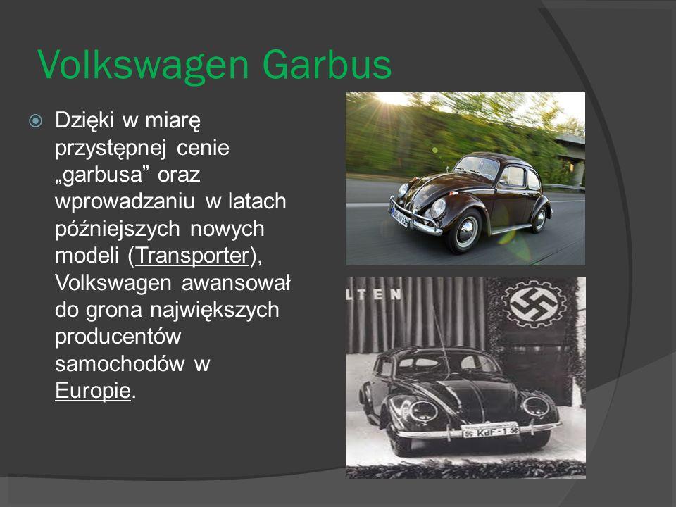 Volkswagen Garbus Dzięki w miarę przystępnej cenie garbusa oraz wprowadzaniu w latach późniejszych nowych modeli (Transporter), Volkswagen awansował d