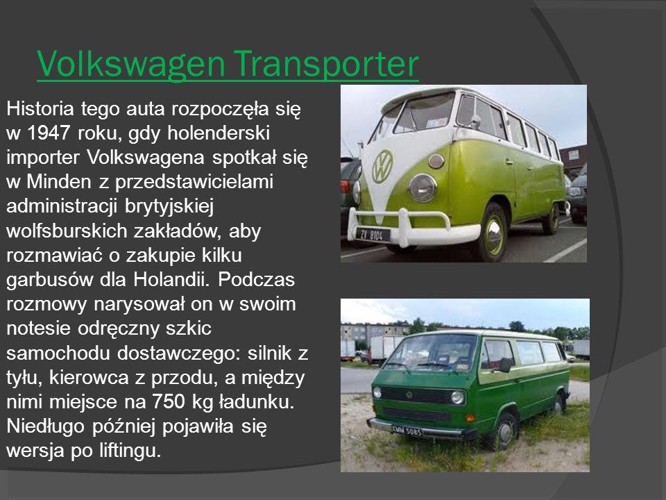 Volkswagen Transporter Historia tego auta rozpoczęła się w 1947 roku, gdy holenderski importer Volkswagena spotkał się w Minden z przedstawicielami ad