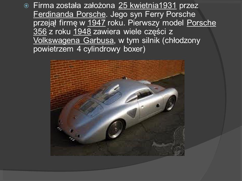 Firma została założona 25 kwietnia1931 przez Ferdinanda Porsche. Jego syn Ferry Porsche przejął firmę w 1947 roku. Pierwszy model Porsche 356 z roku 1