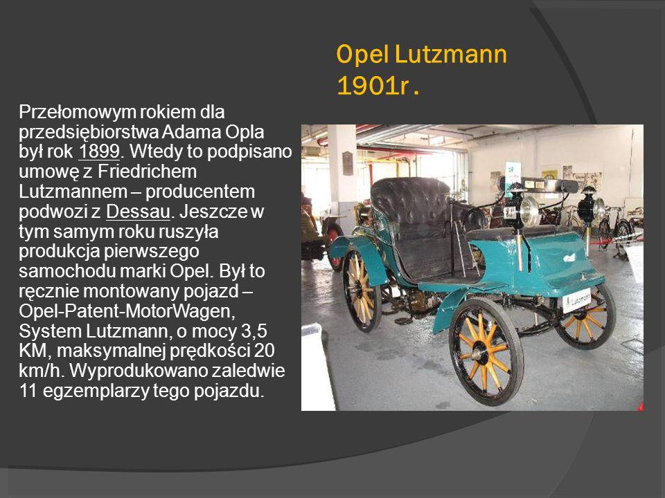 Opel Lutzmann 1901r. Przełomowym rokiem dla przedsiębiorstwa Adama Opla był rok 1899. Wtedy to podpisano umowę z Friedrichem Lutzmannem – producentem
