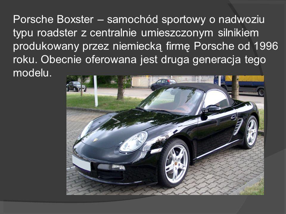 Porsche Boxster – samochód sportowy o nadwoziu typu roadster z centralnie umieszczonym silnikiem produkowany przez niemiecką firmę Porsche od 1996 rok