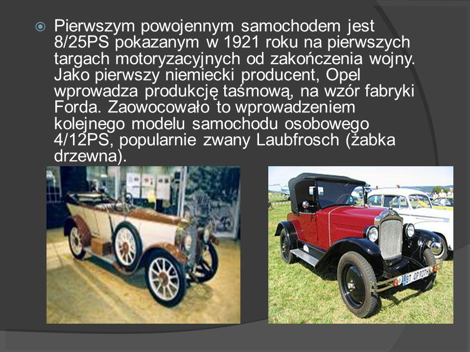 Pierwszym powojennym samochodem jest 8/25PS pokazanym w 1921 roku na pierwszych targach motoryzacyjnych od zakończenia wojny. Jako pierwszy niemiecki