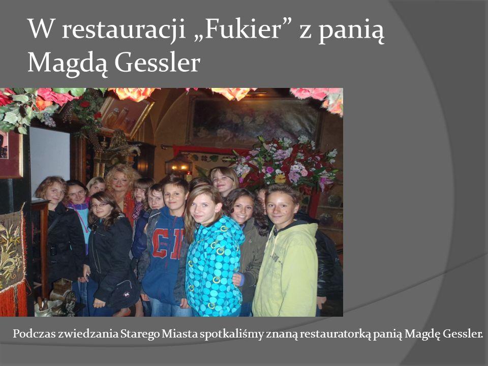 W restauracji Fukier z panią Magdą Gessler Podczas zwiedzania Starego Miasta spotkaliśmy znaną restauratorką panią Magdę Gessler.