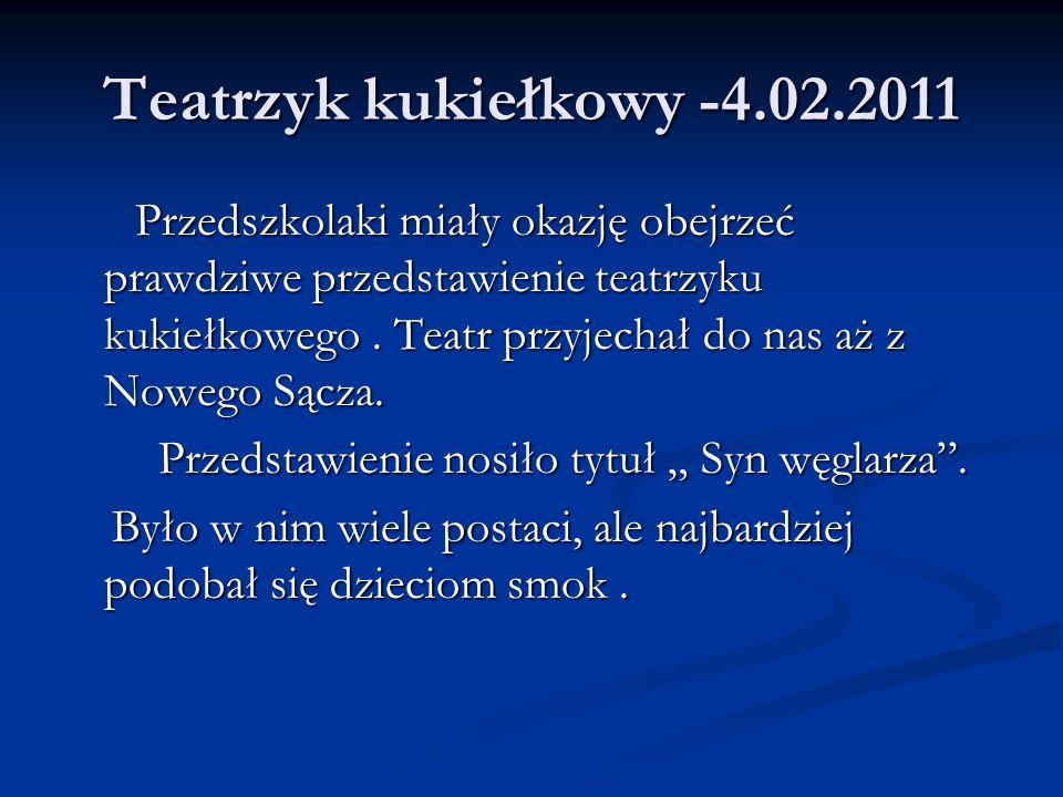 Teatrzyk kukiełkowy -4.02.2011 Przedszkolaki miały okazję obejrzeć prawdziwe przedstawienie teatrzyku kukiełkowego. Teatr przyjechał do nas aż z Noweg