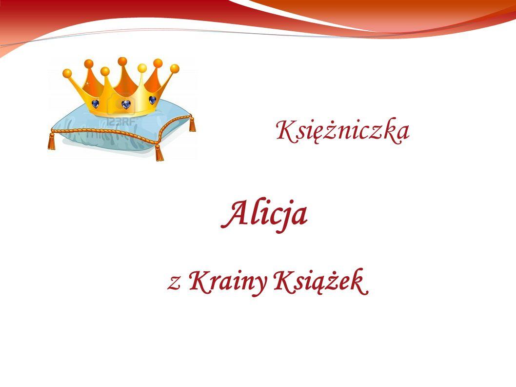 Alicja z Krainy Książek Księżniczka