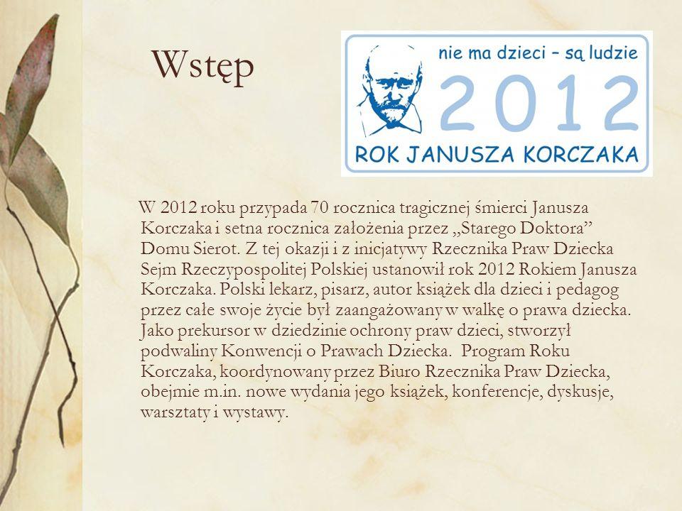 Janusz Korczak – zarysy portret Dzieciństwo i młodość Janusz Korczak tak naprawdę Henryk Goldszmit, urodził się w 1878 lub 1879 roku w Warszawie.