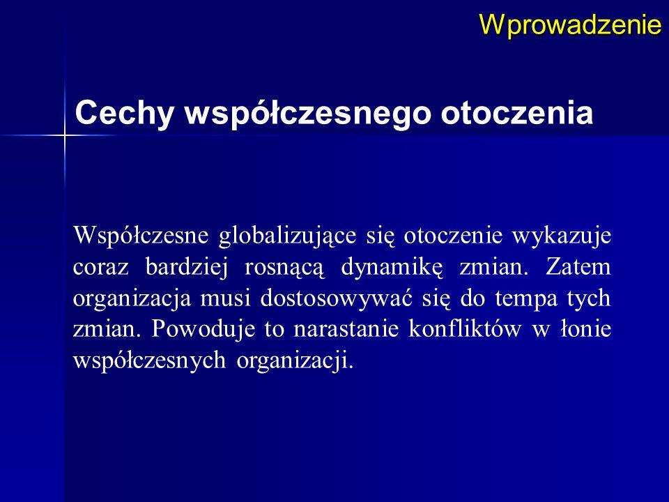 Internacjonalizacja Struktury globalne tworzą duże organizacje, których obroty zagraniczne i krajowe są porównywalne.