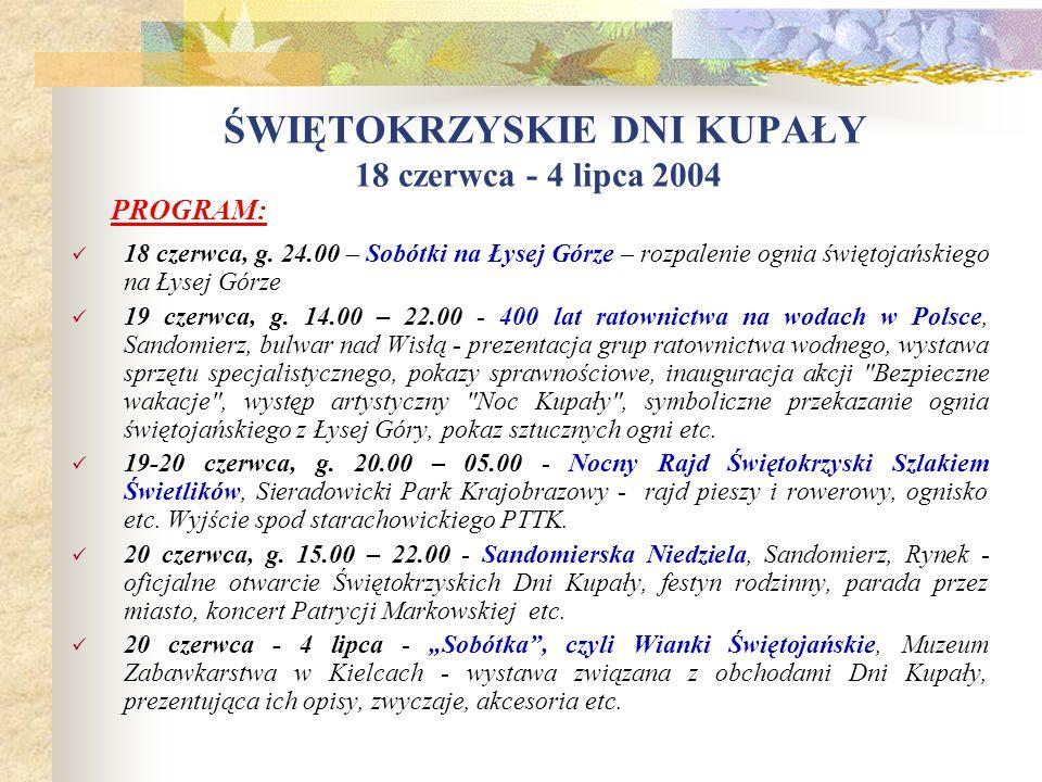 Korzyści: Zwiększenie atrakcyjności turystycznej województwa Wykreowanie pozytywnego wizerunku silnego, ciekawego i samodzielnego regionu o niezaprzec
