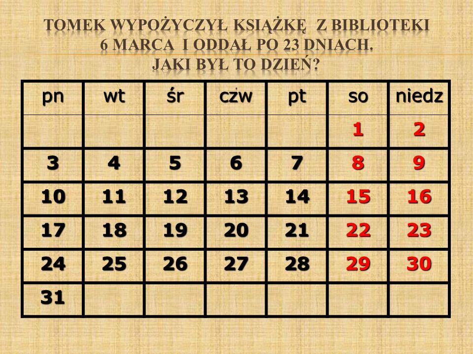 pnwtśrczwptsoniedz12 3456789 10111213141516 17181920212223 24252627282930 31