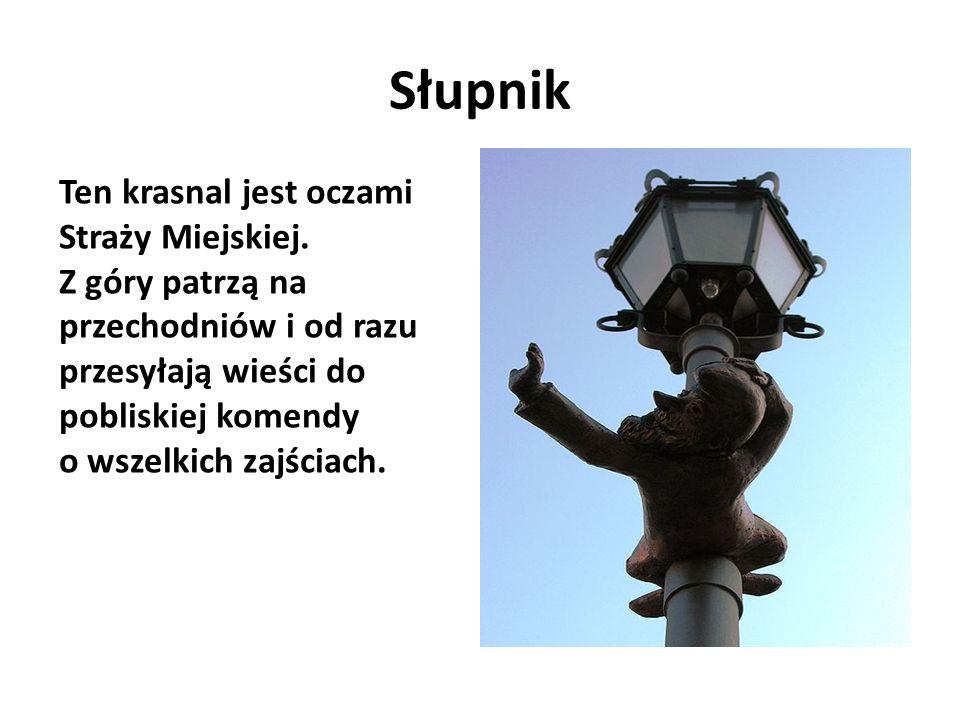 Śpioch - Strażnik Krasnal, który strzeże wejścia do podziemnej siedziby wrocławskich krasnali.