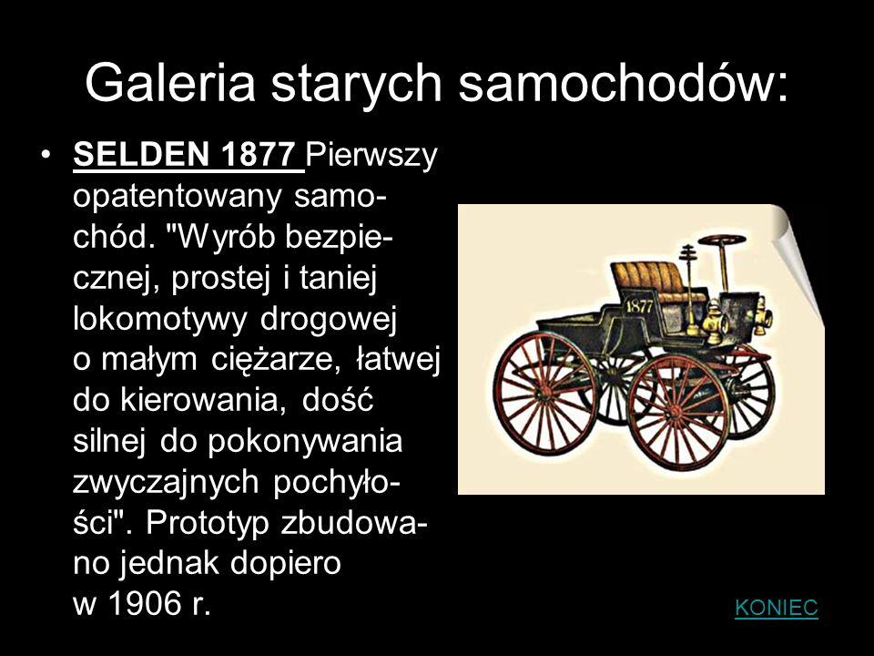 Galeria starych samochodów: SELDEN 1877 Pierwszy opatentowany samo- chód.